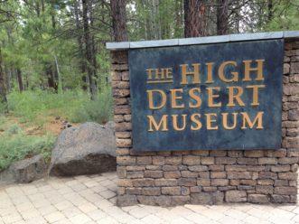 High Desert Museum Bend, Oregon