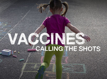 "NOVA ""Vaccines – Calling the Shots"" on PBS"