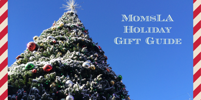 MomsLA Holiday Gift Guide + Giveaways