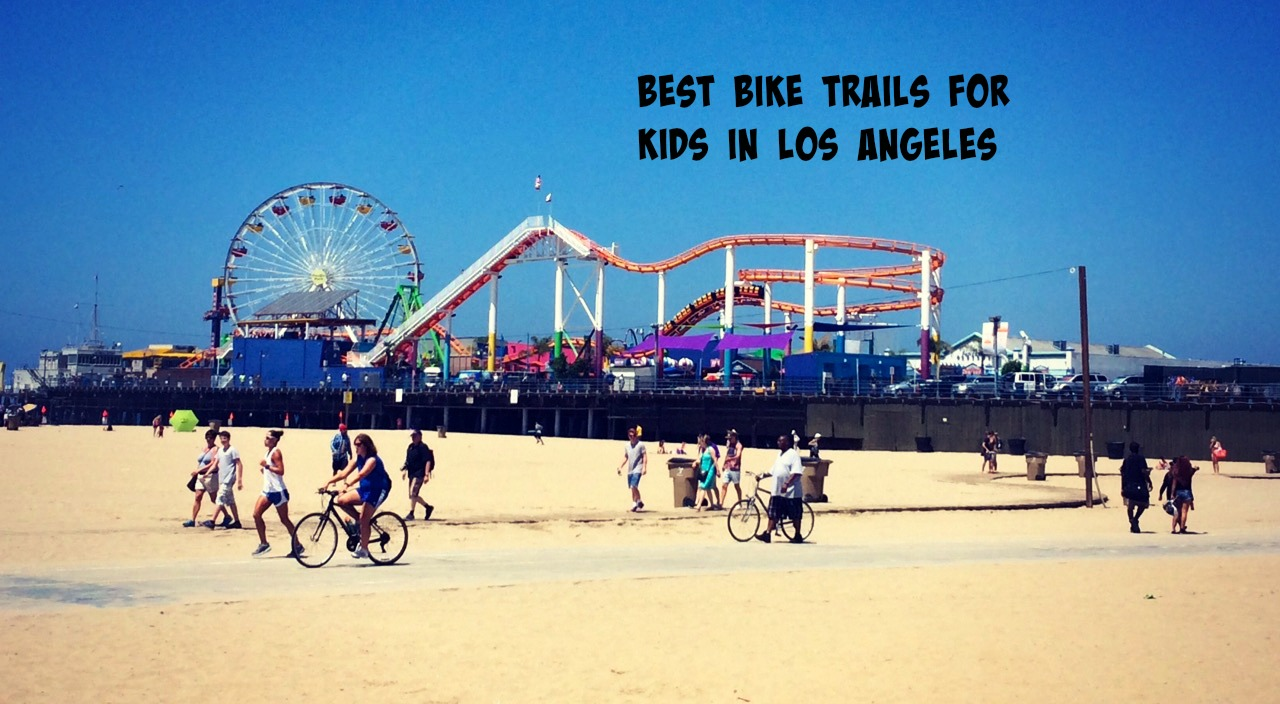 The Best Bike Trails for Kids in Los Angeles