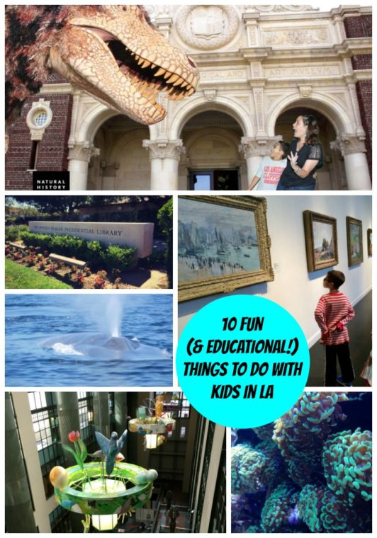 10 Fun (and Educational!) Things to do With Kids in Los Angeles. #losangeles #travel #lamuseums