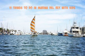 11 Things to do in Marina del Rey with Kids