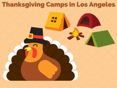 Thanksgiving Camps in Los Angeles