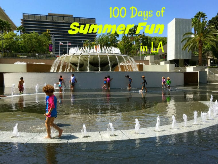 100 days of summer fun in Los Angeles with kids