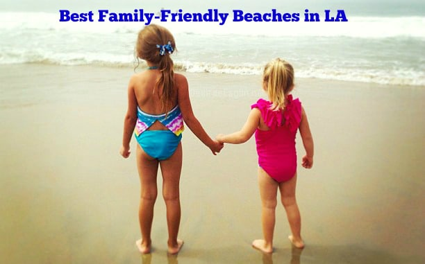 Best-Family-Friendly-Beaches-in-Los-Angeles