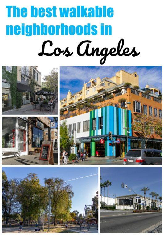 Neighborhoods.com shares the best walkable neighborhoods in Los Angeles on MomsLA. #losangeles #losangelesneighborhoods #santamonica #westhollywood #Silverlake