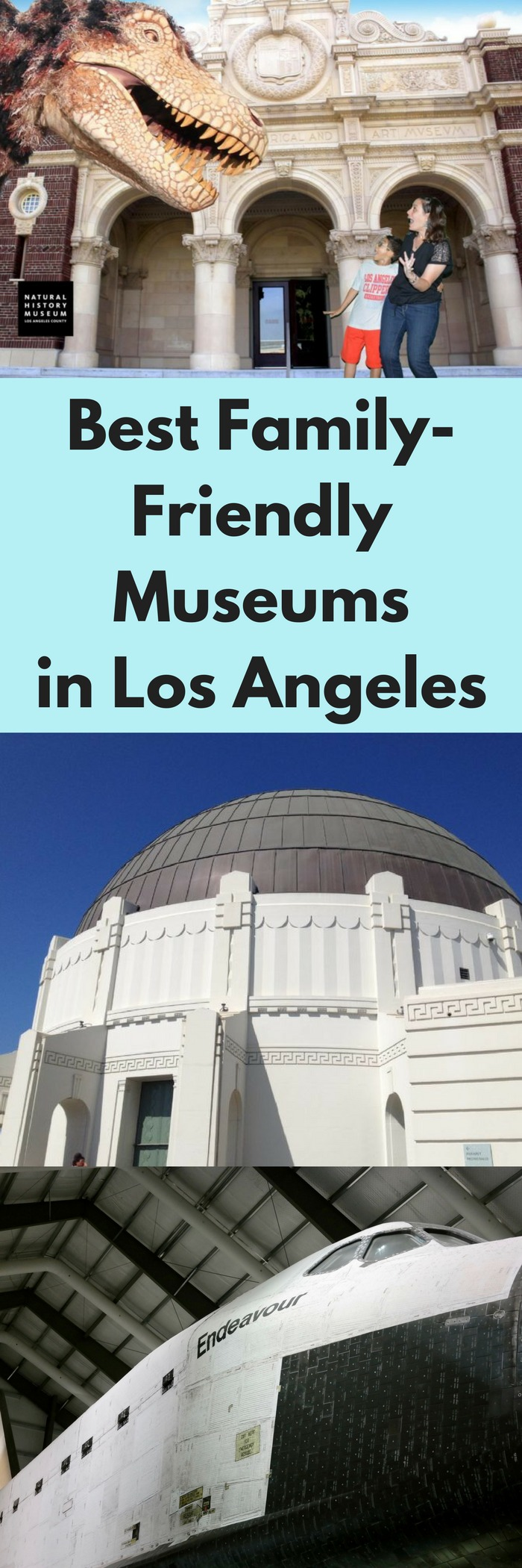 Best Family-Friendly Museums in Los Angeles. #losangeles #museums #travel #thingstodoinlosangeles