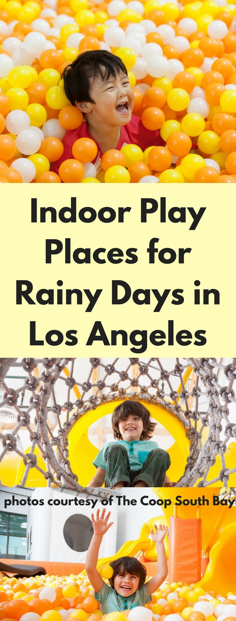 If it's cold, raining or really hot in Los Angeles, check out one of these fun indoor play places. #summer #summerfun #summerinlosangeles #familytravel #LosAngeles #southerncalifornia