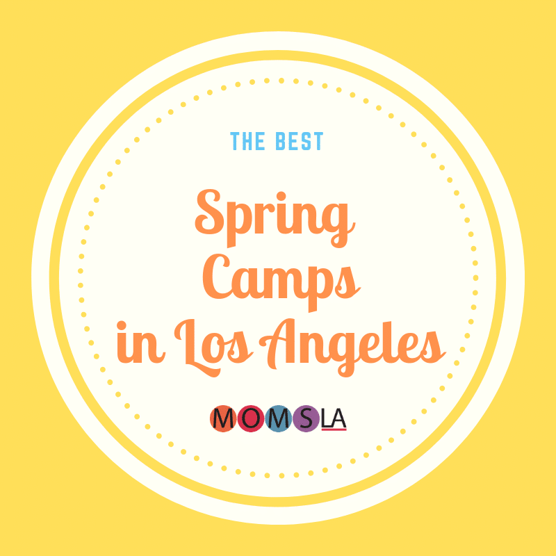 The Best Spring Camps in Los Angeles. #spring #camp #losangeles #summercamp