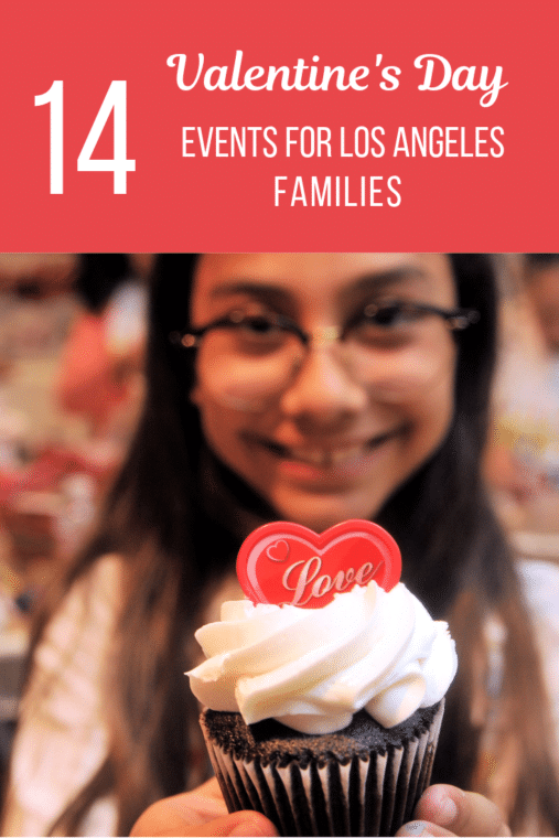 There are so many fun events for families to celebrate Valentine's Day in Los Angeles. #losangeles #valentinesday #cupcakes #love
