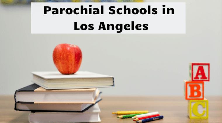 Parochial Schools in Los Angeles