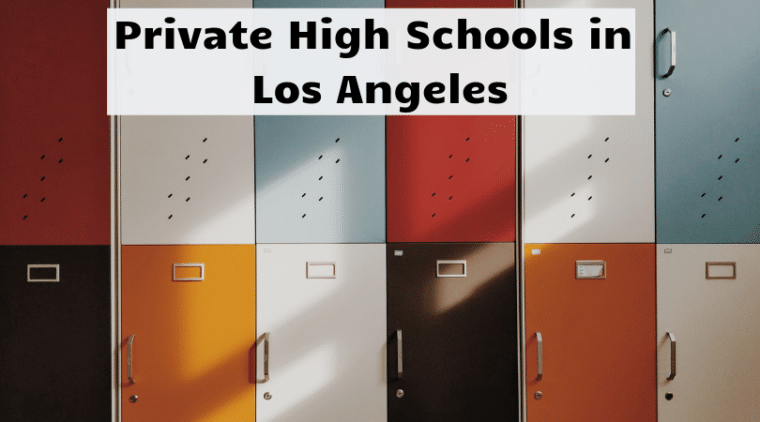 Private High Schools in Los Angeles