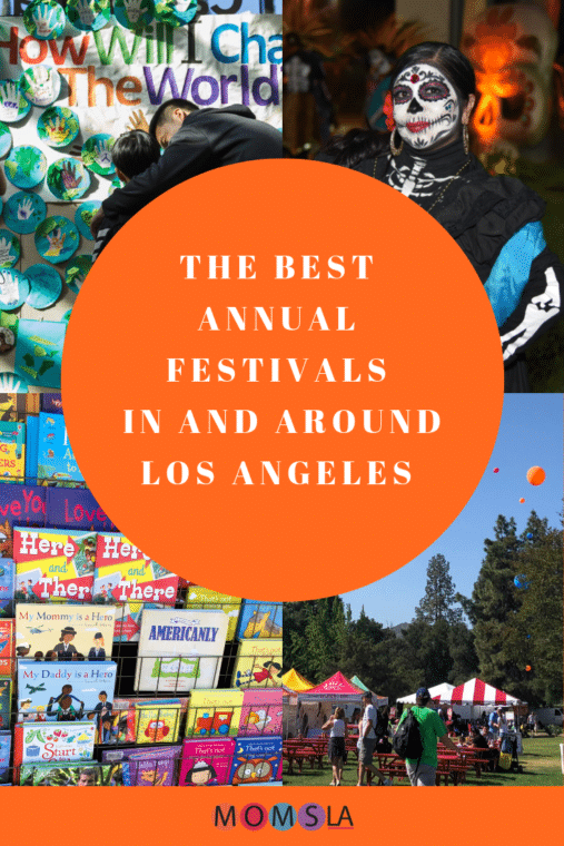 There are so many fun things to do in Los Angeles all year long! Check out our list of all the best family festivals in Los Angeles by month! #losangeles #familytravel #diadelosmuertos #booksfestivals #southerncalifornia #familyevents