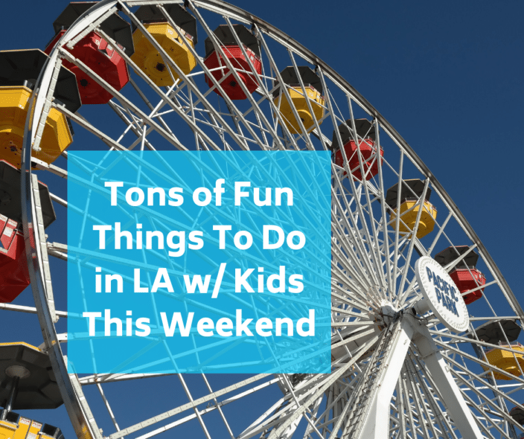 things to do in Los Angeles with Kids promo image with Santa Monica Pier Ferris wheel