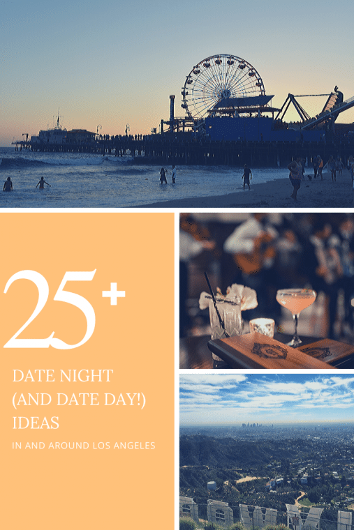 25 date night and date day ideas for los angeles moms and dads