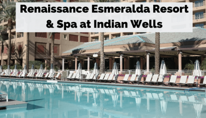 Renaissance Esmeralda Resort and spa at Indian Wells