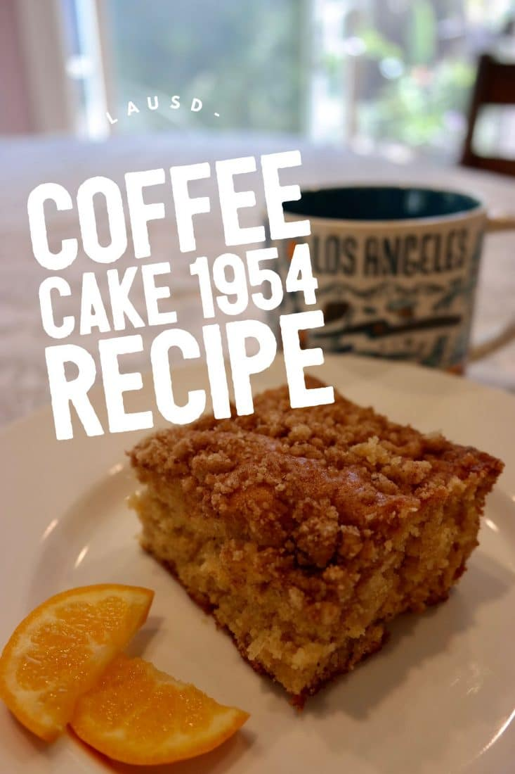 The LAUSD coffee cake recipe from 1954