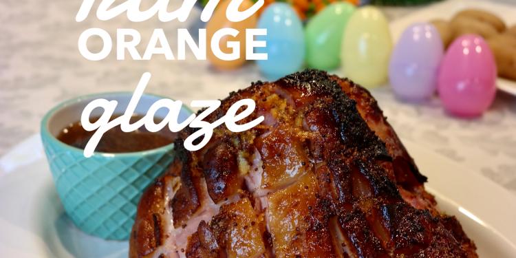 easter ham with rum orange glaze