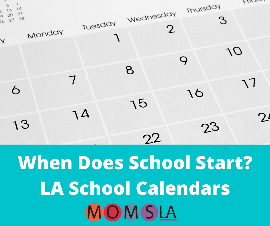 LA School Calendars 2020 2021 | MomsLA