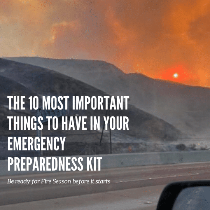 10 Most Important Things to have in your Emergency Preparedness Kit