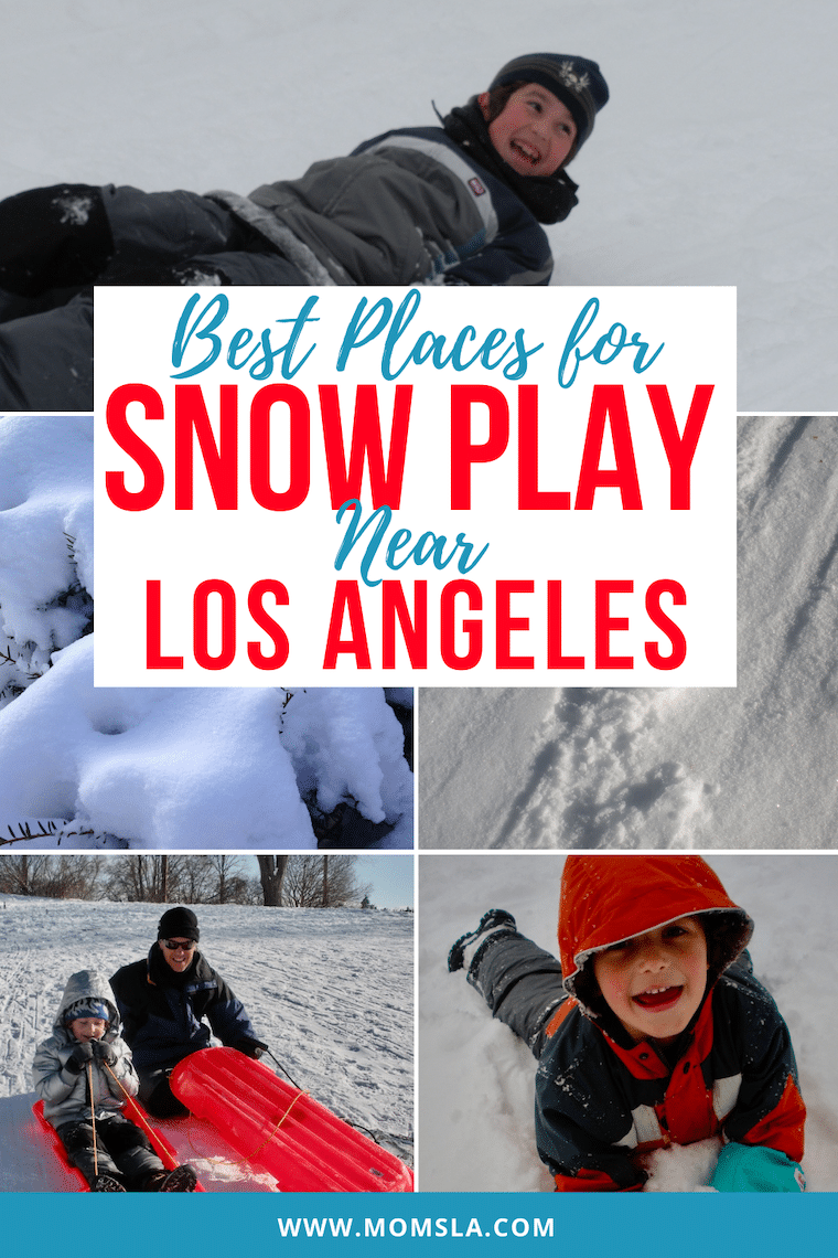 best places fro snow play near los angeles PIN