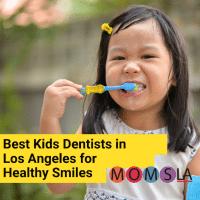 best-kids-dentists-in-los-angeles
