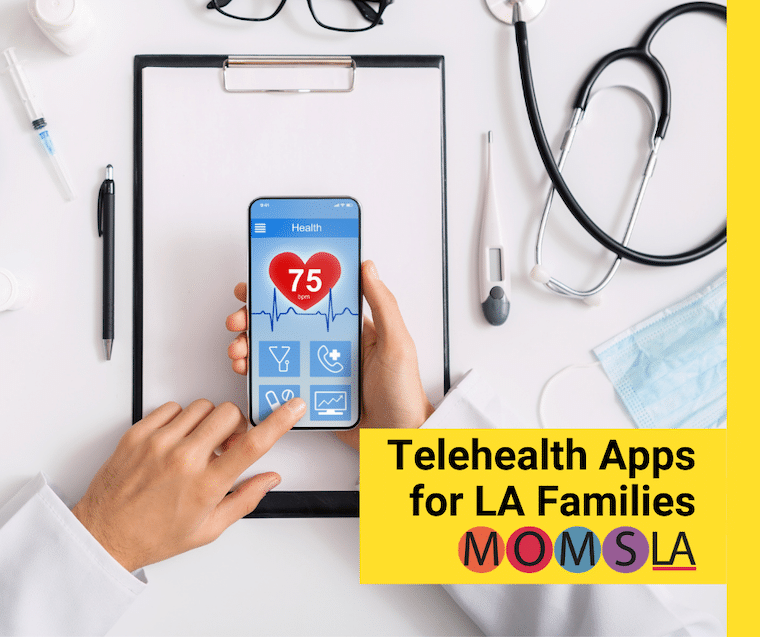 telehealth apps for LA families