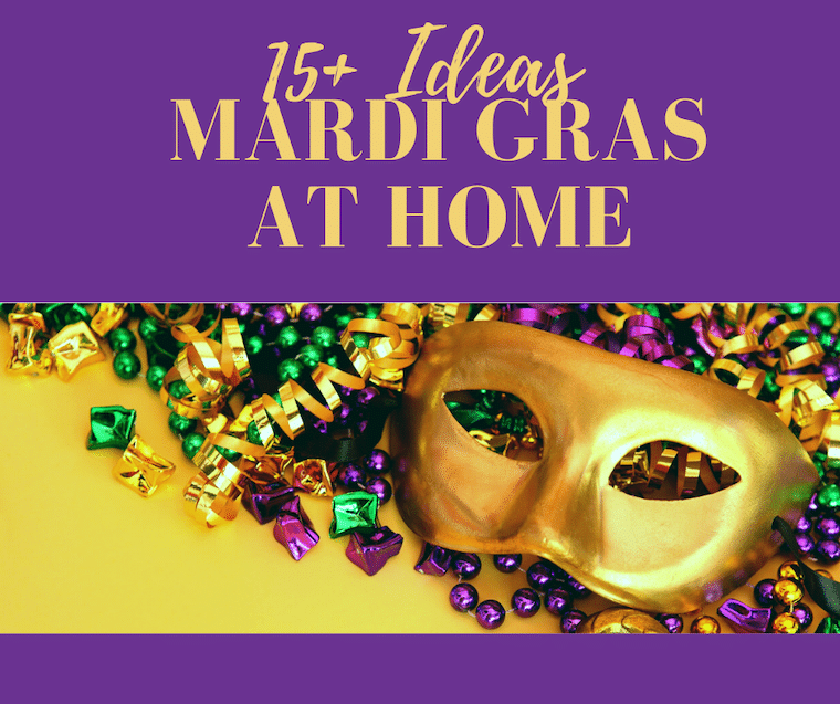 celebrate mardi gras at home