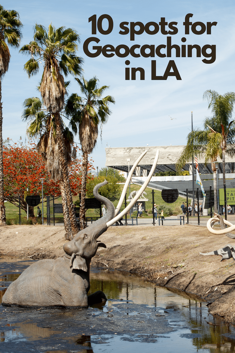 sculptures of Mammoths at the La Brea tar pits text 10 spots for geocaching in LA