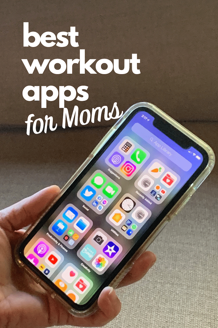 iphone held in hand showing apps text best workout apps for Moms