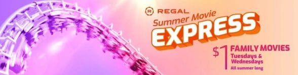 Regal summer movie express for 2021 - promoting movies for $1